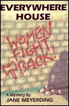 The cover of 'Everywhere House' which shows the phrase 'Women Fight Back!' graffittied on a wall above the legs of a dead body.