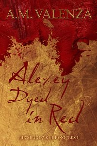 The cover of Alexey Dyed in Red by A.M. Valenza