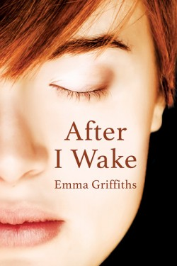 The book cover of After I Wake by Emma Griffiths