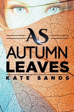 "The cover of ""As Autumn Leaves"" by Kate Sands"